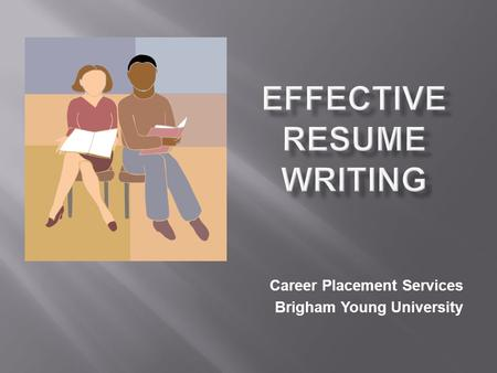 Career Placement Services Brigham Young University.