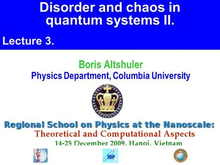 Boris Altshuler Physics Department, Columbia University