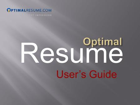 "Resume User's Guide. ""Sections?"" ""Formatting?"" 'What do I write?""……."