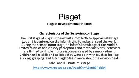 Piaget Piagets developmental theories