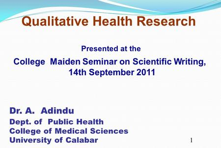 College Maiden Seminar on Scientific Writing, 14th September 2011