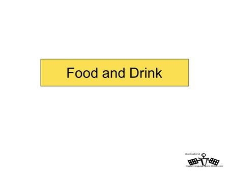 Food and Drink. Food and Drink – vocabulary Can you put these sentences into the right order? 8. I eating wish could I stop meals between. 7. night big.