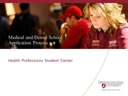 Medical and Dental School Application Process Health Professions Student Center Art.