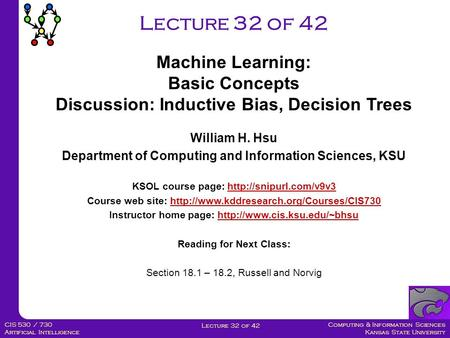 Lecture 32 of 42 Machine Learning: Basic Concepts