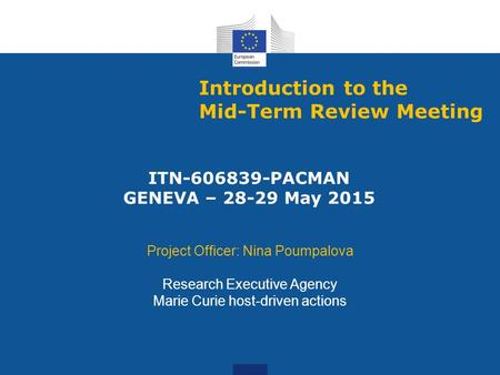 Introduction to the Mid-Term Review Meeting