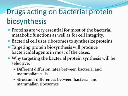 Drugs acting on bacterial protein biosynthesis