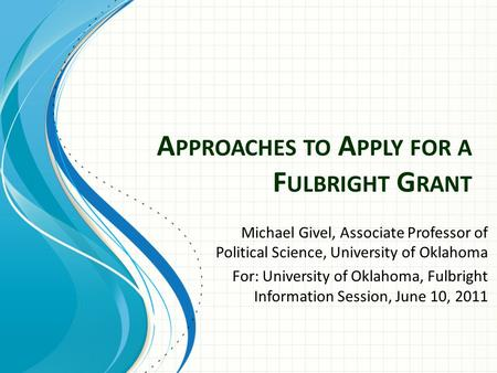 Approaches to Apply for a Fulbright Grant