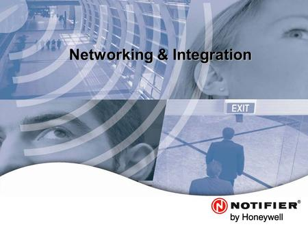 Leaders in Life. Safety. Technology. Networking & Integration.