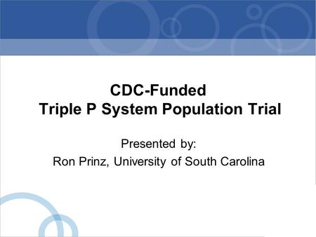 CDC-Funded Triple P System Population Trial