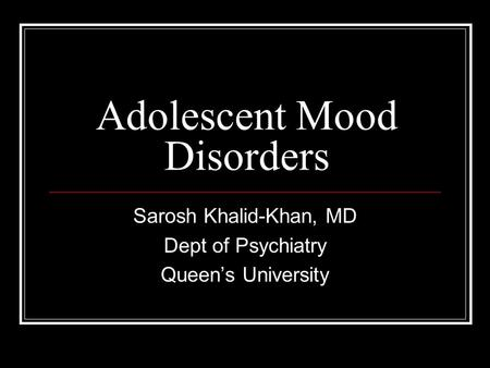 Adolescent Mood Disorders