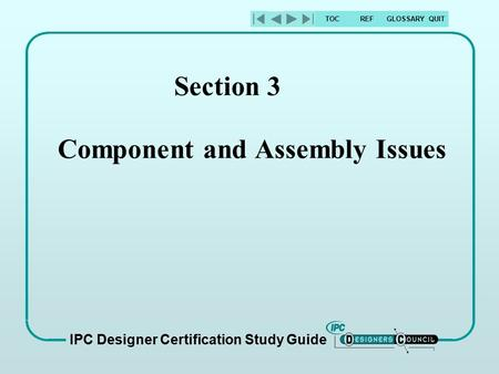 Section 3 Component and Assembly Issues