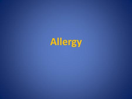 Allergy. Allergies in the past In 4 b.c. the Greek physician Hippocrates (460BC-370 BC) noticed that particular foods, although harmless for some people,