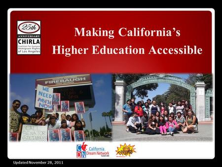Making California's Higher Education Accessible Updated November 28, 2011.