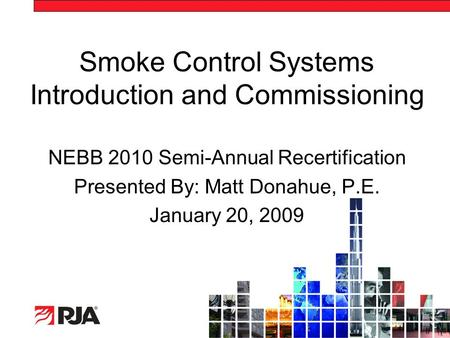 Smoke Control Systems Introduction and Commissioning