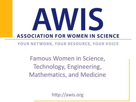 Famous Women in Science, Technology, Engineering, Mathematics, and Medicine