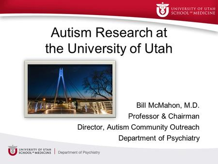 Autism Research at the University of Utah