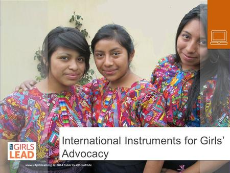 International Instruments for Girls' Advocacy