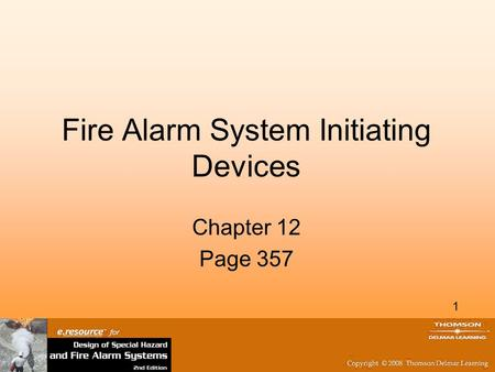 Fire Alarm System Initiating Devices