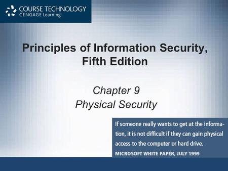 Principles of Information Security, Fifth Edition Chapter 9 Physical Security.