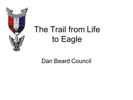 The Trail from Life to Eagle