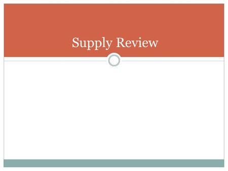 Supply Review.
