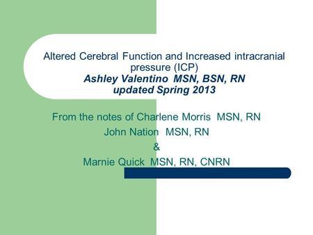Chapter 57 nursing management acute intracranial problems | Term