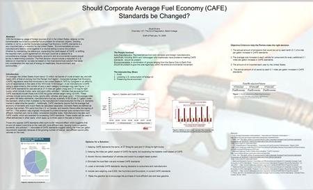 Should Corporate Average Fuel Economy (CAFE) Standards be Changed? Stuart Evans Chemistry 127: The Art of Negotiation, Beloit College Draft of February.