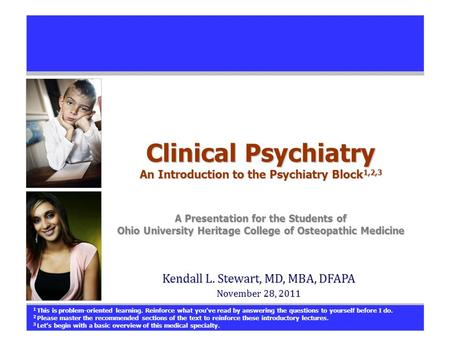Clinical Psychiatry An Introduction to the Psychiatry Block1,2,3
