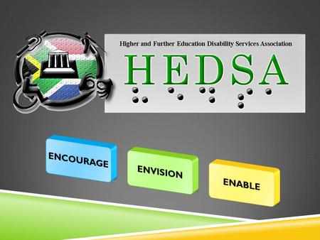  HOW CAN HIGHER EDUCATION INSTITUTIONS WORK TOGETHER WITH HEDSA TO SUPPORT STUDENTS WITH DISABILITIES Yanga Futshane.