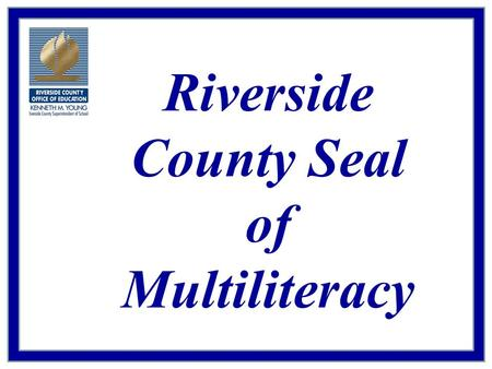 Riverside County Seal of Multiliteracy