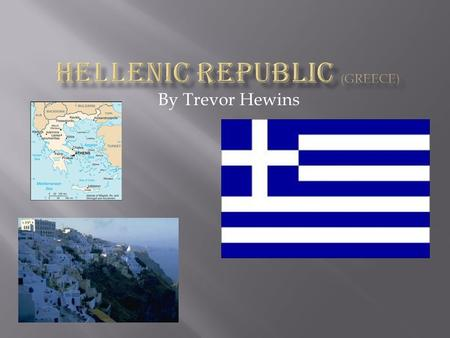 Hellenic Republic (Greece)