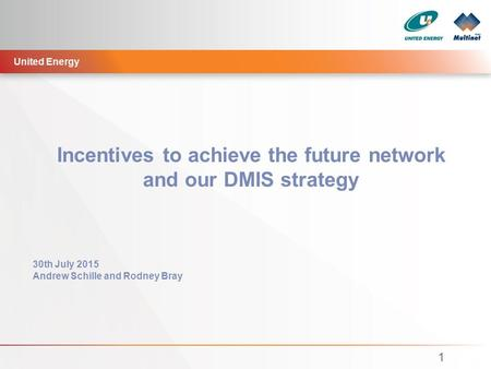 Incentives to achieve the future network and our DMIS strategy