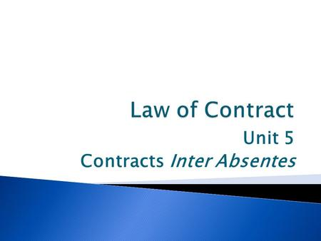 "Unit 5 Contracts Inter Absentes.  Explain in detail with the aid of relevant case law, what the so-called ""information theory"" with regard to determining."
