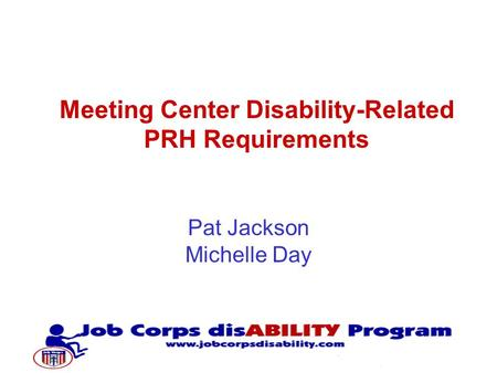 Pat Jackson Michelle Day Meeting Center Disability-Related PRH Requirements.