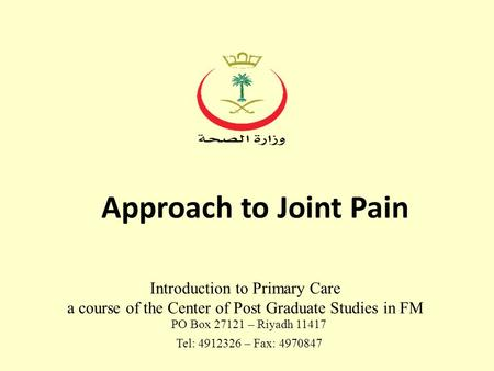 Approach to Joint Pain Introduction to Primary Care