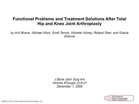 Functional Problems and Treatment Solutions After Total Hip and Knee Joint Arthroplasty by Anil Bhave, Michael Mont, Scott Tennis, Michele Nickey, Roland.