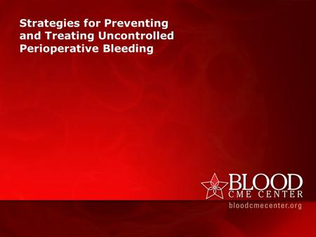 Achieving optimal surgical hemostasis often requires a multidisciplinary approach. The goal of maintaining the balance between bleeding and clotting provides.
