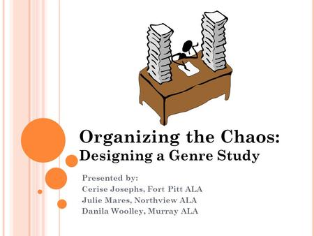 Organizing the Chaos: Designing a Genre Study