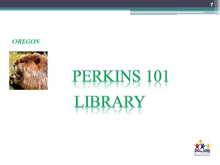 1 OREGON. The Perkins Act –  bin/getdoc.cgi?dbname=109_cong_bills&docid=f:s250enr.tx t.pdf Your OMB Circulars