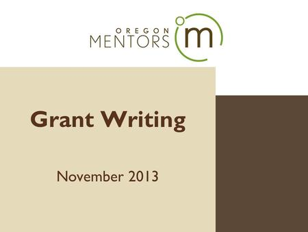 Grant Writing November 2013. Text Art & Science Art Do you have a compelling story to tell? Science Do you have the tools to help people be part of your.