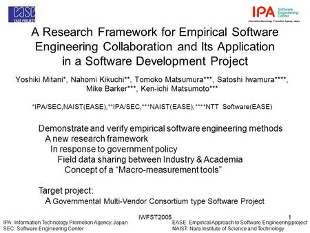 IWFST20051 A Research Framework for Empirical Software Engineering Collaboration and Its Application in a Software Development Project Yoshiki Mitani*,