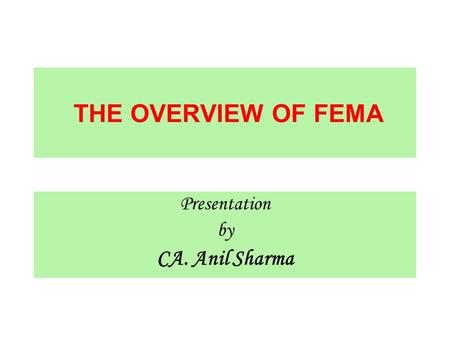 Presentation by CA. Anil Sharma