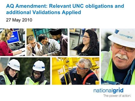 AQ Amendment: Relevant UNC obligations and additional Validations Applied 27 May 2010.