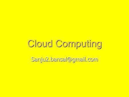 Cloud Computing Source: