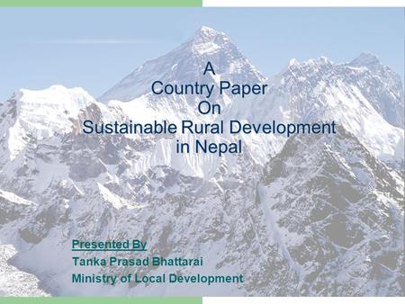 A Country Paper On Sustainable Rural Development in Nepal