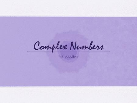Complex Numbers Introduction. What is a complex number? A complex number is made up of a real number and an imaginary number. The standard form is a+bi.