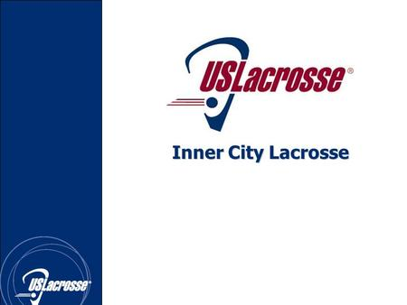 Inner City Lacrosse. LACROSSEHistory Deemed the fastest game on two feet, lacrosse has a history that spans centuries and is the oldest sport native to.