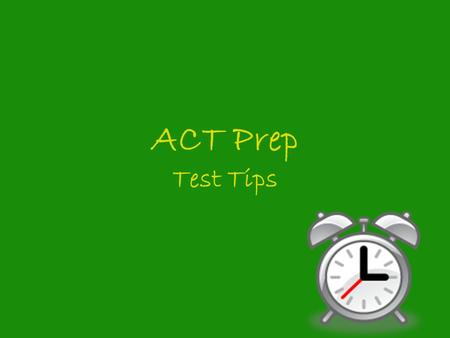 ACT Prep Test Tips.
