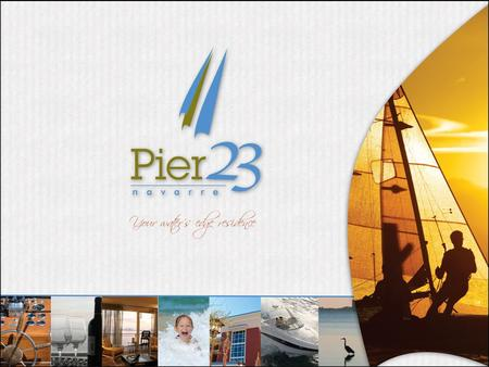 Why Pier 23 Florida Trend magazine recently listed Santa Rosa county as the second fastest growing county in Florida. Pier 23 is located within a real.