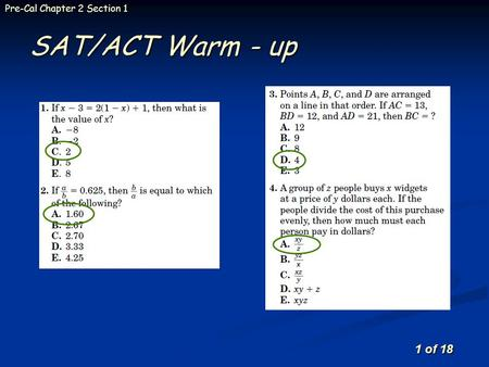 1 of 18 Pre-Cal Chapter 2 Section 1 SAT/ACT Warm - up.